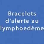 Bracelets d'alerte au lymphoedème
